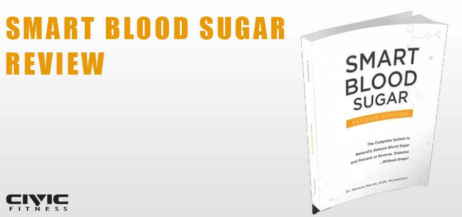 Smart Blood Sugar: Everything You Need to Know About This Diabetes Guide